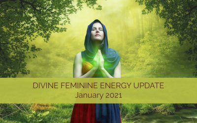 Divine Feminine Energy Update for January 2021